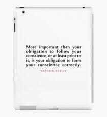 "More important than...""Antonin Scalia"" Inspirational Quote iPad Case/Skin"