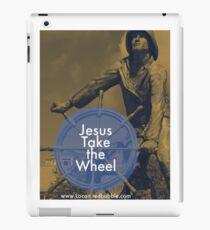 JESUS TAKE THE WHEEL   SHIP iPad Case/Skin