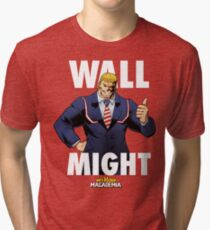 Wall Might - My Hero MAGAdemia Tri-blend T-Shirt
