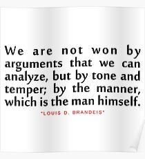 """We are not...""""Louis D. Brandeis"""" Inspirational Quote Poster"""