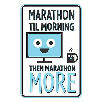 Marathon Mantra by MrPandaDesigns