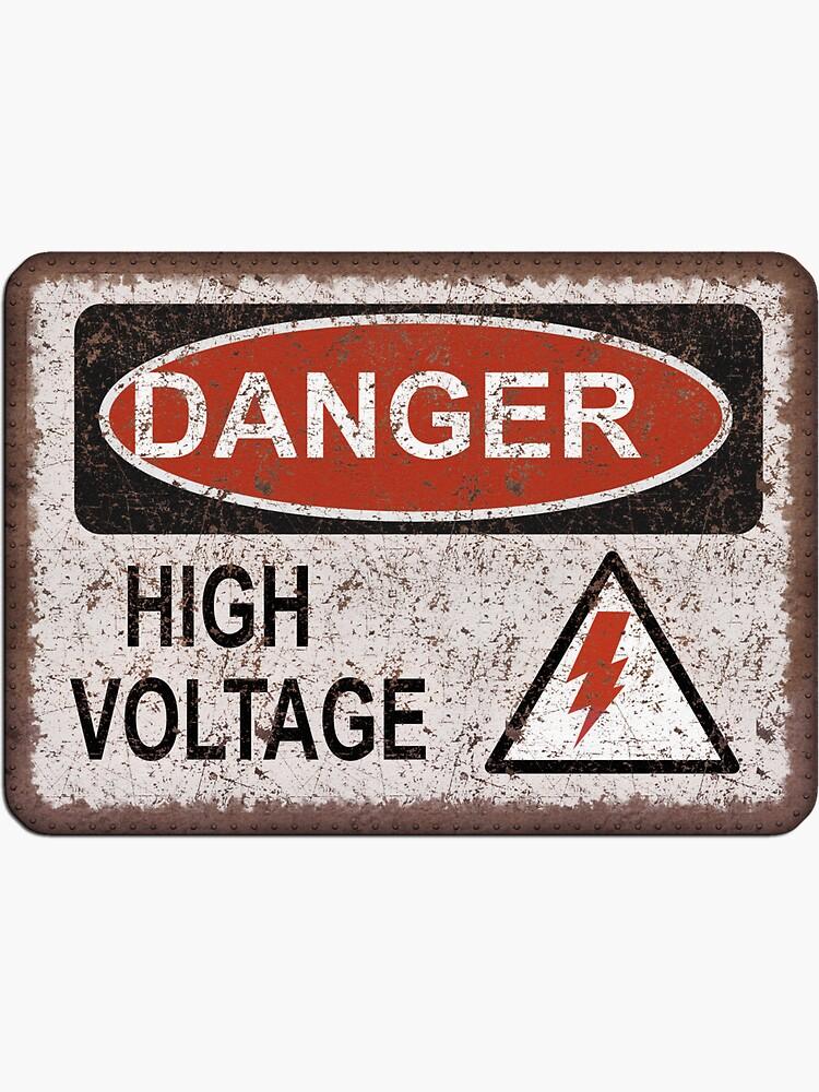 Danger! High Voltage. Old rusty sign. Retro, Vintage.  von STYLESYNDIKAT