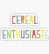 cereal enthusiast  Sticker