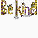 Be Kind by TangerineMeg