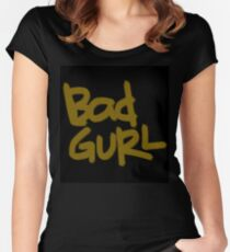 Bad Gurl Freehand Text Women's Fitted Scoop T-Shirt