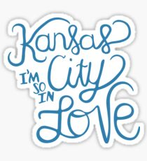 Kansas City I'm So In Love Sticker