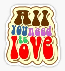 Alles was du brauchst ist Liebe Sticker