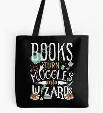 Bücher verwandeln Muggel in Zauberer Tote Bag