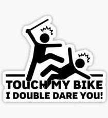 Touch My Bike I Double Dare You Sticker