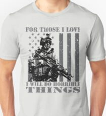 For Those I Love - Veterans Patriotic Patriotism Patriots T-Shirt