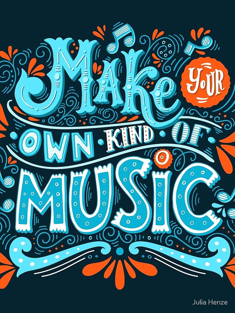 Mach deine eigene Art von Musik von BlueInkStudio