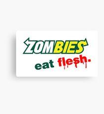 Zombies Eat Flesh Canvas Print