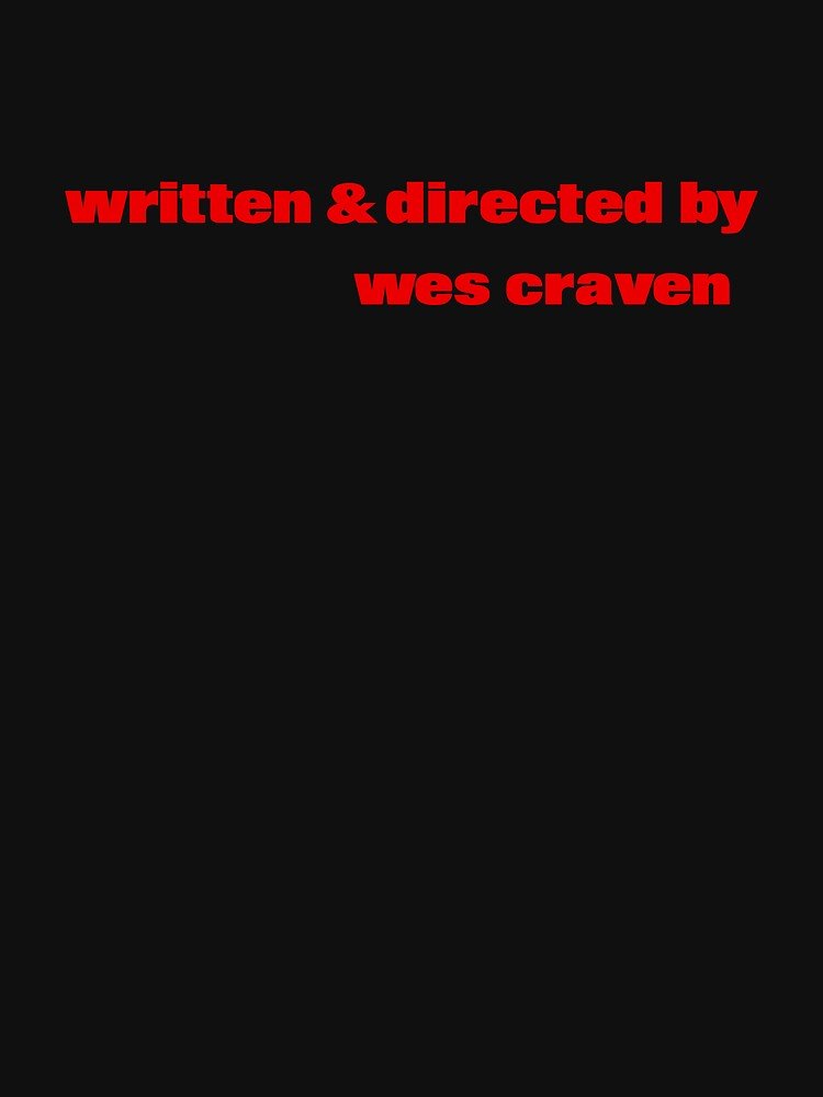 The Last House on the Left   Written & Directed by Wes Craven by directees