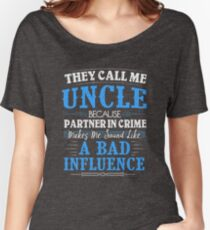 They Call Me Uncle Because Partner In Crime Funny Women's Relaxed Fit T-Shirt