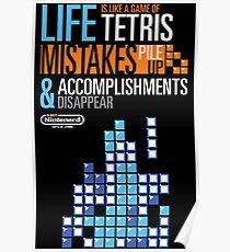Tetris = Life Poster