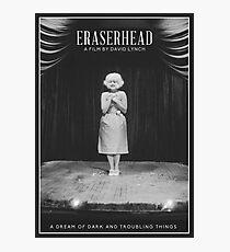 Eraserhead - A film by David Lynch Photographic Print