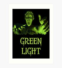 GREEN LIGHT! ..you really shouldn't have blinked... Art Print