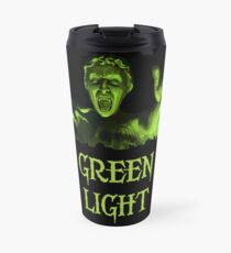 GREEN LIGHT! ..you really shouldn't have blinked... Travel Mug