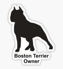 Boston Terrier Owner Dog Lover Sticker