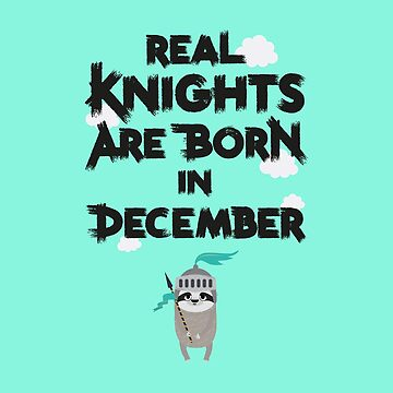 Sloth Knights born in December young-Design by ilovecotton