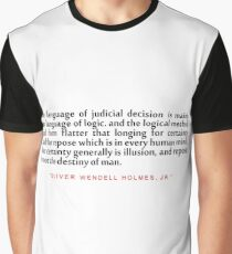 "The language of...""Oliver Wendell Holmes, Jr"" Inspirational Quote Graphic T-Shirt"