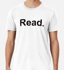 Read. Premium T-Shirt
