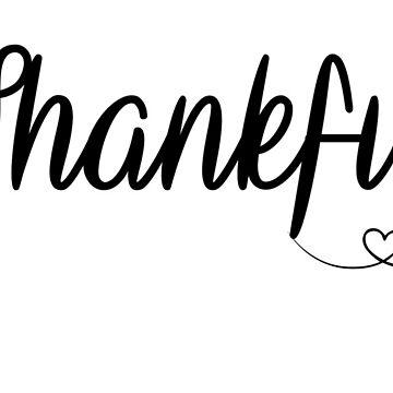 Thankful by Kingdomoffire