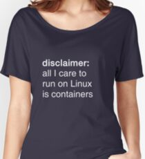 linux containers (dark backgrounds) Women's Relaxed Fit T-Shirt