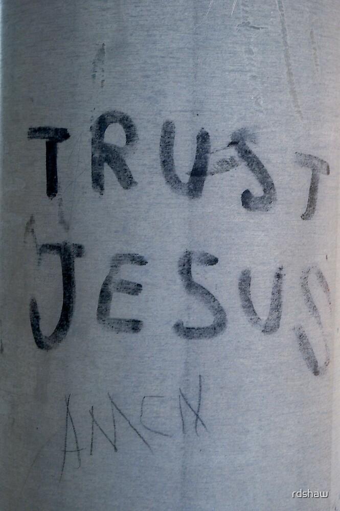 Trust Jesus - Amen by rdshaw