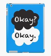 Okay? Okay. iPad Case/Skin