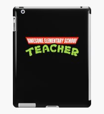 Awesome Elementary School Teacher Parody iPad Case/Skin