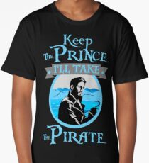 Keep The Prince, I'll Take The Pirate. Long T-Shirt