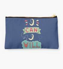 I Can And I Will Studio Pouch