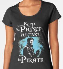 Keep The Prince, I'll Take The Pirate Women's Premium T-Shirt