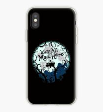 We're All Mad Here.  iPhone Case