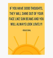 Good Thoughts and Sun Beams Photographic Print