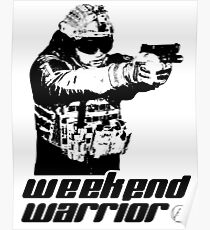 Weekend Warrior - Airsoft Poster