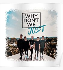 Why Don't We - Nobody Gotta Know Poster