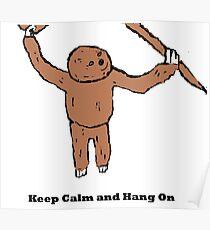 Keep Calm and Hang On Poster
