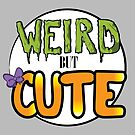 Weird but Cute by Blackcatfamily