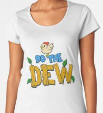 Do the Dew Women's Premium T-Shirt