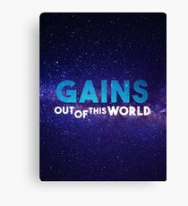 GAINS - Out of this world Canvas Print