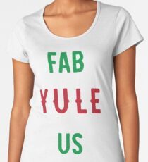 Fab Yule Us Christmas Design Women's Premium T-Shirt
