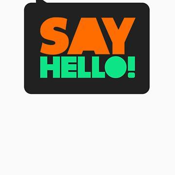Say Hello! by pfranco