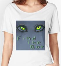 Find the boy Women's Relaxed Fit T-Shirt