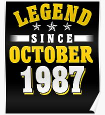 Legend Since October 1987 30th Birthday Gift T-Shirt Poster