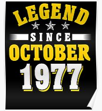 Legend Since October 1977 40th Birthday Gift T-Shirt Poster