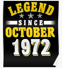 Legend Since October 1972 45th Birthday Gift T-Shirt Poster