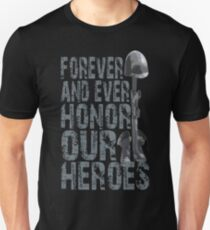 Honor Our Heroes - Memorial Day T-Shirt T-Shirt