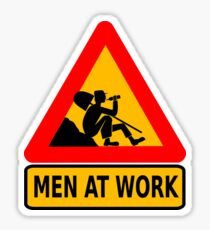 men at work road sign Sticker